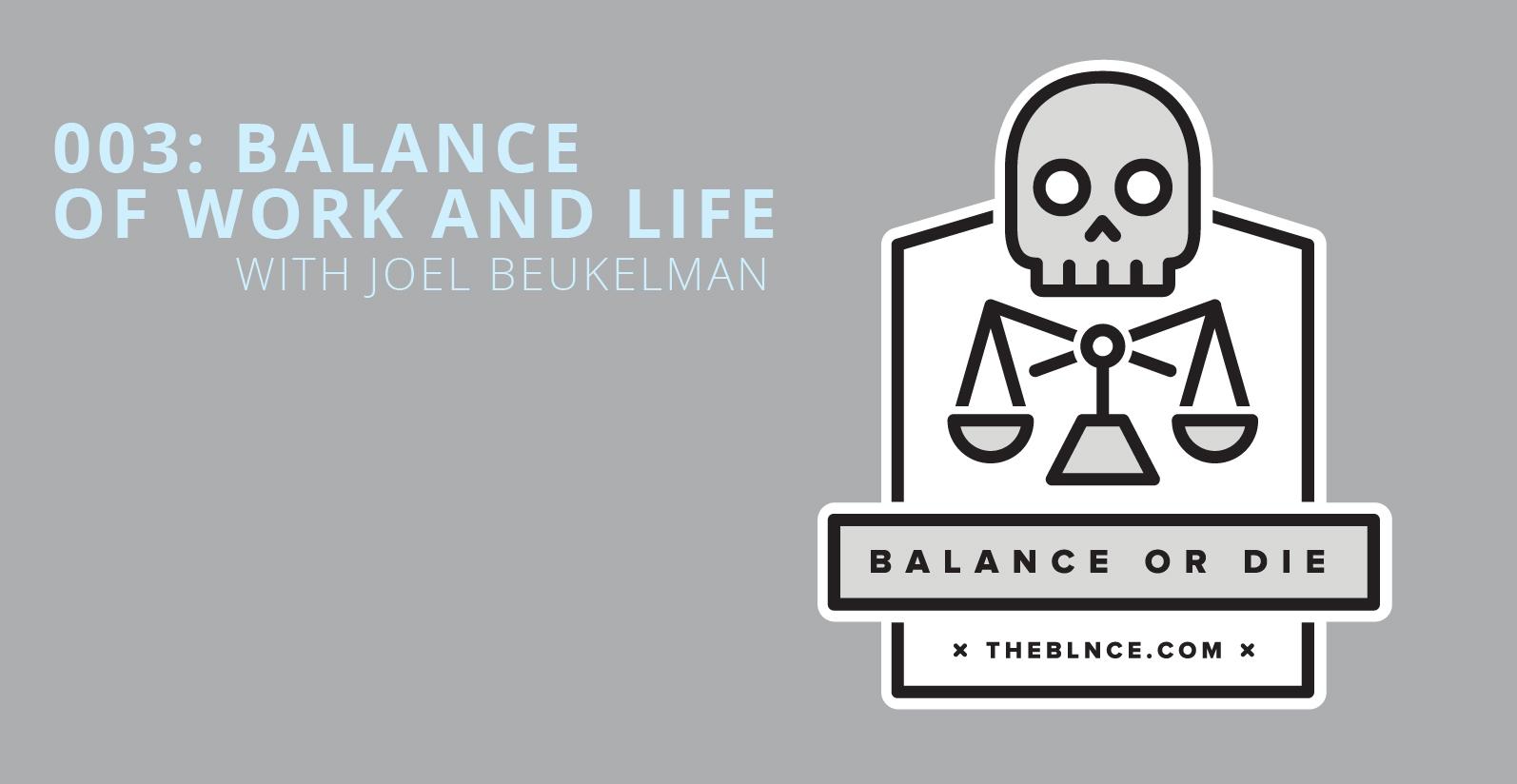 Balance of Work and Life