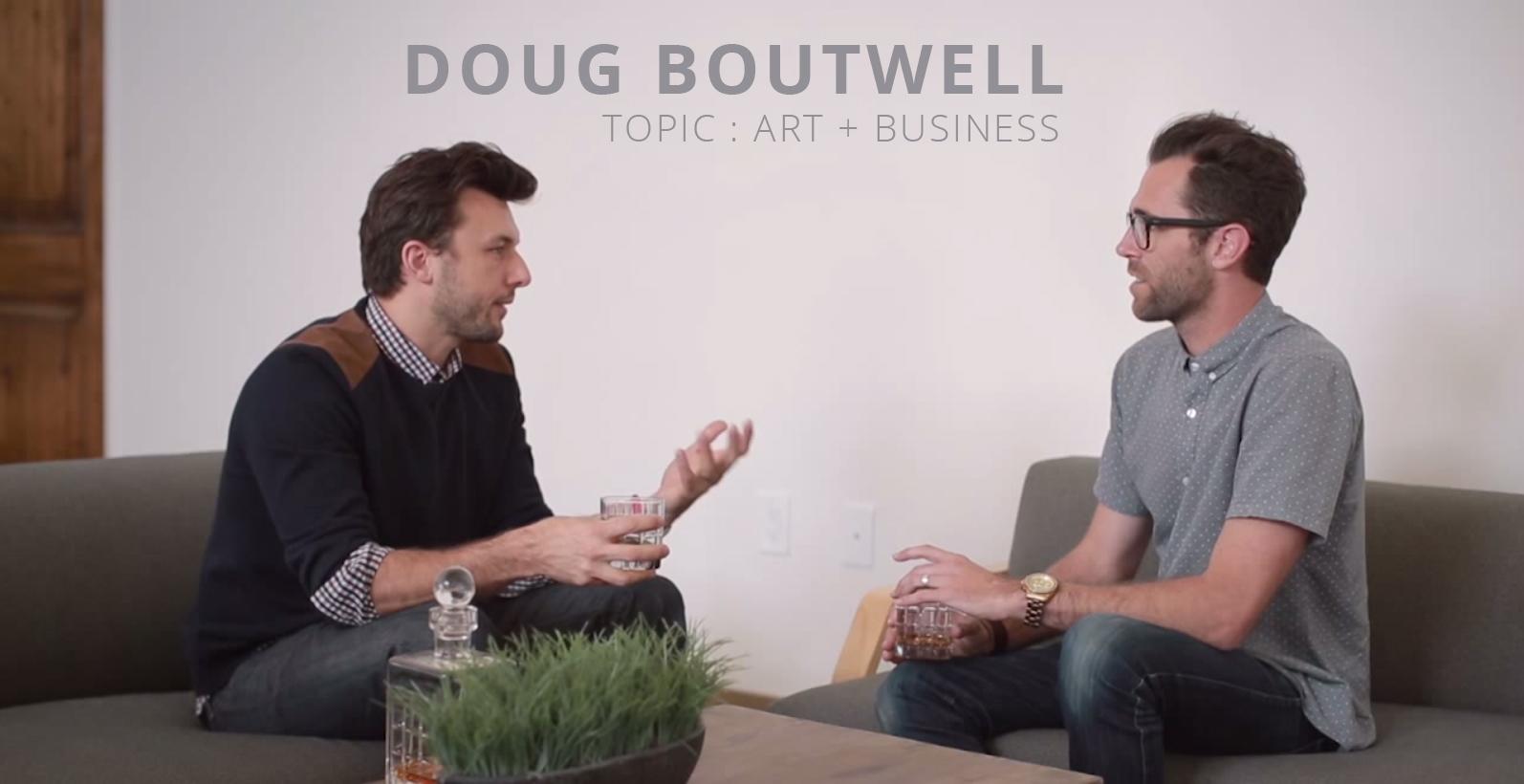 Doug Boutwell Art and Business